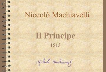 Niccolò Machiavelli Il Principe 1513