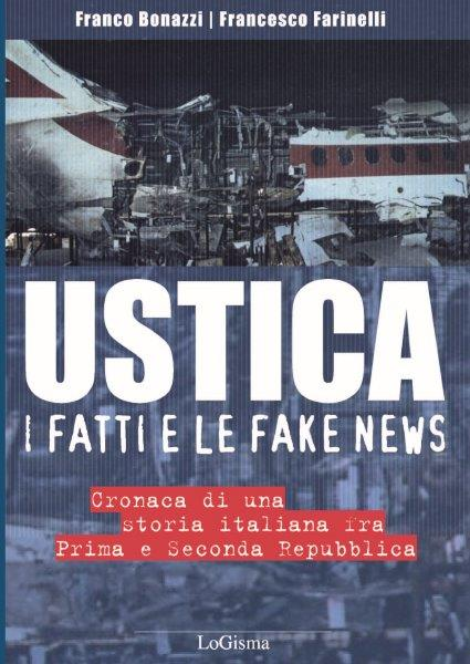 copertina_Ustica i fatti e le fake news_9788894926187 (002)